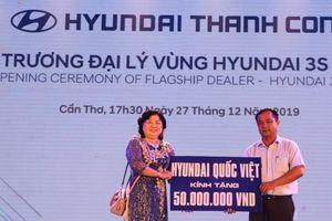 Cần Thơ: Khai trương Đại lý vùng Hyundai 3S Quốc Việt
