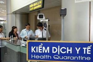 Bộ Y tế tăng cường kiểm dịch y tế phòng, chống bệnh lan truyền qua cửa khẩu