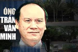 Dự án Habour Ville: Ông Trần Văn Minh nhiều lần bút phê, hơn 2.800 tỷ đồng 'bốc hơi'