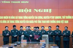 Bộ Tổng Tham mưu tổ chức bàn giao nhiệm vụ Phó tổng Tham mưu trưởng