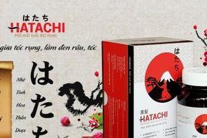 Thực phẩm bảo vệ sức khỏe Hatachi vi phạm quy định về quảng cáo