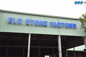 Đến lượt FLC Stone bị phạt vi phạm về thuế 1,5 tỷ đồng