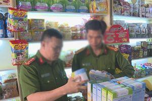 Đắk Lắk: Hàng ngàn sản phẩm sữa và thực phẩm chức năng không rõ nguồn gốc