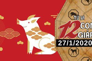 Tử vi thứ 2 ngày 27/1/2020 của 12 con giáp: Hợi nhận tin tốt trong công việc, Ngọ cải thiện về tài chính