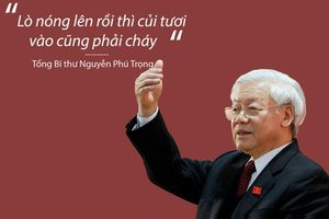 'Lò đỏ lửa' 2019 và phát ngôn ấn tượng của Tổng bí thư Nguyễn Phú Trọng