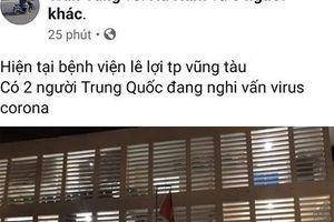 Công an mời làm việc với người đăng tin '2 người Trung Quốc nhập viện nghi nhiễm virus corona ở Vũng Tàu'