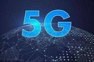 Mạng 5G sẽ được thương mại hóa vào tháng 6-2020