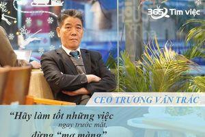 CEO timviec365.vn chia sẻ bí quyết săn việc làm hành chính văn phòng