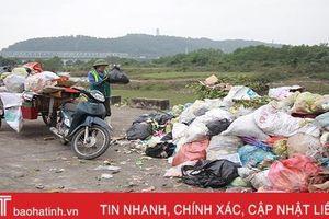 Hà Tĩnh nan giải bài toán thu gom, xử lý rác thải!