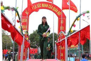 Tự hào là nữ tân binh duy nhất trong ngày hội tòng quân ở Đắk Lắk