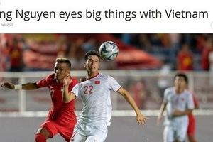 FIFA ca ngợi trò cưng của HLV Park trước trận gặp Malaysia