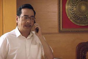 'Sinh tử' tập 65: Mai Hồng Vũ ngã ngựa, Chủ tịch Trần Nghĩa có được yên thân?