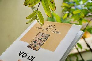 Ra mắt tập thơ 'Vợ ơi' của nhà thơ Nguyễn Duy