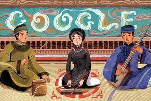 Google lần đầu tiên tôn vinh nghệ thuật ca trù của Việt Nam