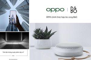 OPPO Việt Nam hợp tác cùng B&O, chuẩn bị cho sự xuất hiện sang trọng của Find 2X