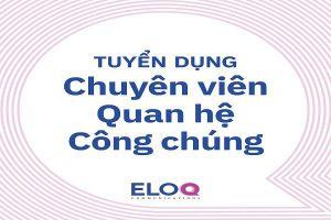 EloQ Communications tuyển Chuyên viên Quan hệ Công chúng