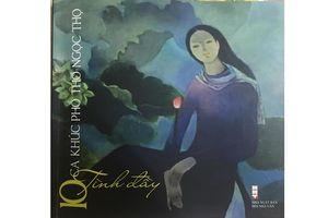 Tình đầy - tuyển tập ca khúc phổ thơ Ngọc Thọ