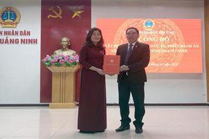 Bổ nhiệm Phó Chánh án TAND tỉnh Quảng Ninh