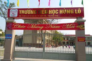 Phú Thọ: Trường Tiểu học Hùng Lô trưởng thành trong gian khó