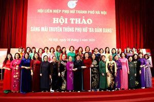 Kỷ niệm 110 năm ngày Quốc tế Phụ nữ 8/3: Sáng mãi truyền thống phụ nữ 'Ba đảm đang'