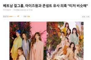 Báo Hàn tố SGO48 đạo nhái IZ*ONE, Knet chỉ trích nhan sắc: 'Xấu xí và quê mùa'