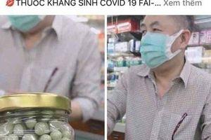 Quảng Ngãi: Rao bán thuốc kháng sinh Covid-19, cô giáo bị triệu tập