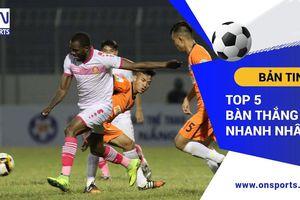 Top 5 bàn thắng nhanh nhất lịch sử V-League