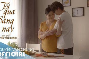 Nhạc sĩ Nguyễn Văn Chung ra mắt MV dành cho đấng sinh thành