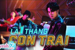 'Là 1 thằng con trai' của Jack là MV âm nhạc duy nhất trong Top 10 Trending Youtube Việt Nam thời điểm hiện tại
