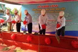 Đà Nẵng: Liên danh trúng thầu EPC Nhà máy Nước Hòa Liên