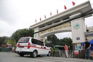 Khẩn trương lấy mẫu xét nghiệm những người đã đến Bệnh viện Bạch Mai từ ngày 10/3