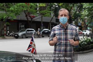 Đại sứ Anh kêu gọi công dân Anh tại VN chung tay chống dịch