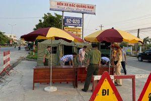 Quảng Nam lập 8 chốt kiểm soát phòng, chống dịch COVID – 19