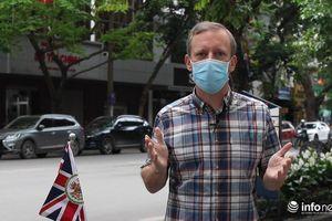 Đại sứ Anh: 'Chúng ta rất may mắn khi sinh sống và làm việc tại Việt Nam'