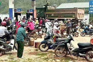 Điện Biên tăng tuyên truyền không để người dân mua xăng dầu tích trữ