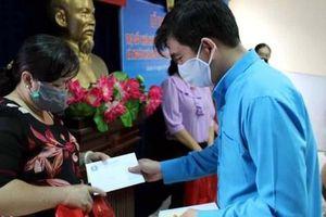 Hỗ trợ đoàn viên mất thu nhập do dịch bệnh
