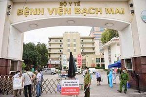 Thêm 3 trường hợp mắc Covid-19 liên quan đến Bệnh viện Bạch Mai