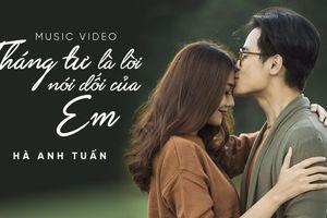 Bản hit của Hà Anh Tuấn 'Tháng tư là lời nói dối của em' bỗng nhiên 'hot' trở lại
