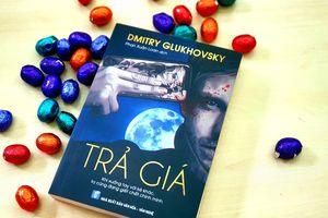 'Trả giá': Cuốn tiểu thuyết li kì của Nga được dịch sang tiếng Việt