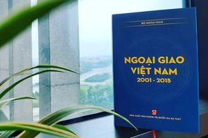 Giới thiệu sách: Ngoại giao Việt Nam 2001-2015