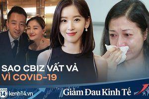 Cbiz giữa tâm bão COVID-19: Chồng Đại S xoay sở kinh doanh, cựu Hoa hậu thất nghiệp và tình người thắp sáng lúc khó khăn