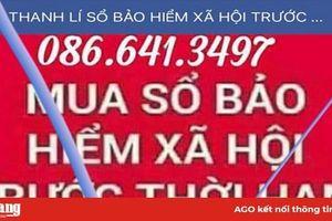 Cảnh báo tình trạng mạo danh tài khoản facebook thu gom sổ BHXH của người lao động trục lợi