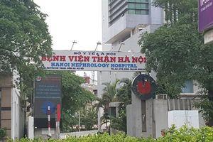 Cách ly toàn bộ Bệnh viện Thận Hà Nội vì liên quan đến BN 254
