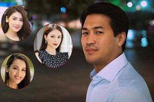 Phillip Nguyễn và dàn người tình toàn mỹ nhân đình đám showbiz Việt