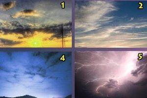 Hình ảnh bầu trời được lựa chọn sẽ tiết lộ tính cách ẩn giấu bên trong bạn