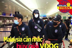 Malaysia cân nhắc hủy giải VĐQG; Ngoại hạng Anh không rớt hạng
