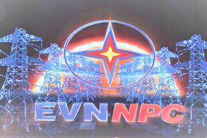Hé lộ kịch bản tăng trưởng 5 năm tới của EVNNPC