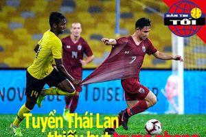 Thái Lan lo thiếu hụt trung phong; Super Dan nỗ lực tạo kỷ lục
