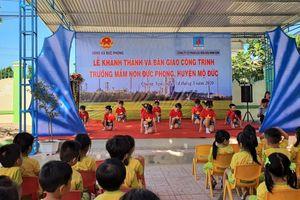 Quảng Ngãi: BSR khánh thành công trình Trường Mầm non tại xã Đức Phong