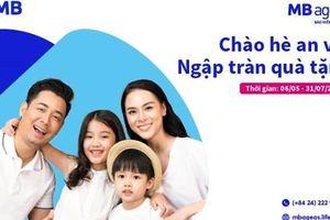 MB Ageas Life triển khai Chương trình khuyến mại 'Chào hè an vui, ngập tràn quà tặng'